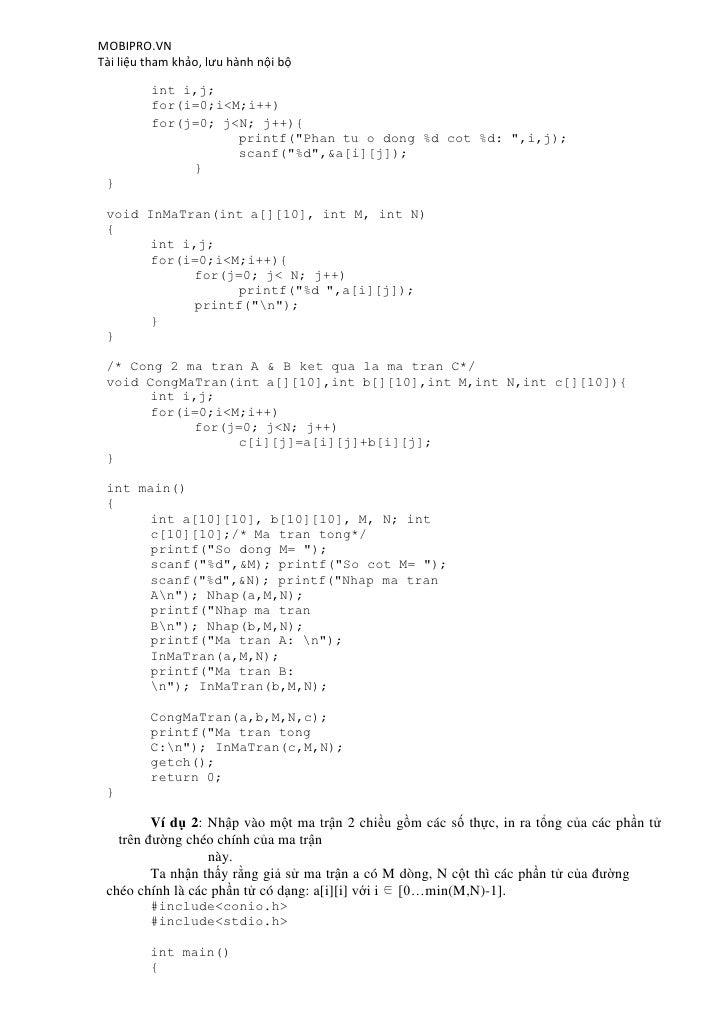MOBIPRO.VNTài liệu tham khảo, lưu hành nội bộ         int i,j;         for(i=0;i<M;i++)         for(j=0; j<N; j++){       ...