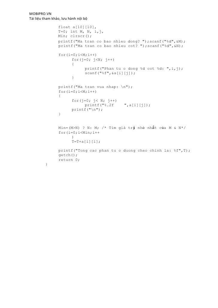 MOBIPRO.VNTài liệu tham khảo, lưu hành nội bộ                 float a[10][10],                 T=0; int M, N, i,j,        ...