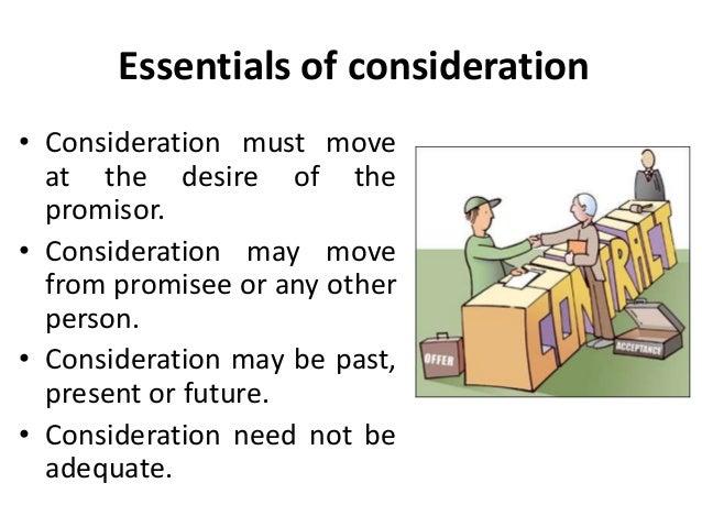essentials of consideration