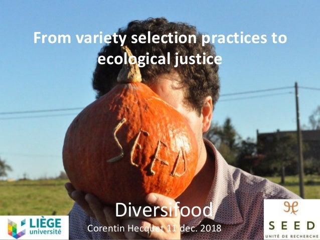 Diversifood CorentinHecquet11dec.2018 Fromvarietyselectionpracticesto ecologicaljustice