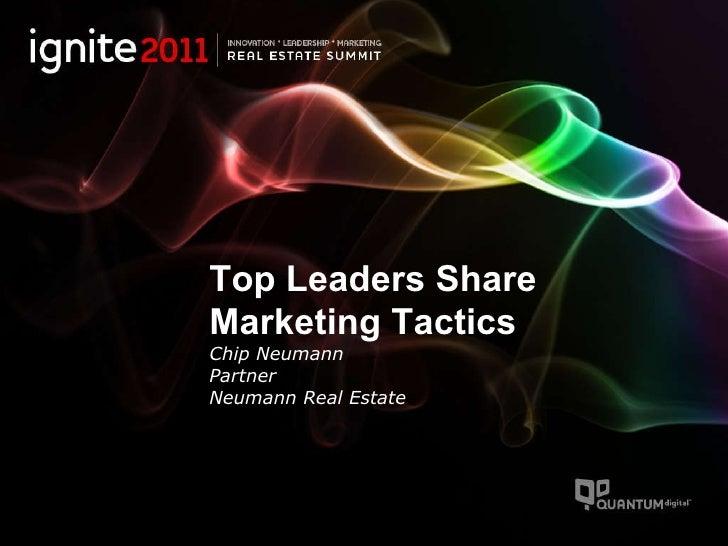 Top Leaders Share Marketing Tactics Chip Neumann Partner Neumann Real Estate