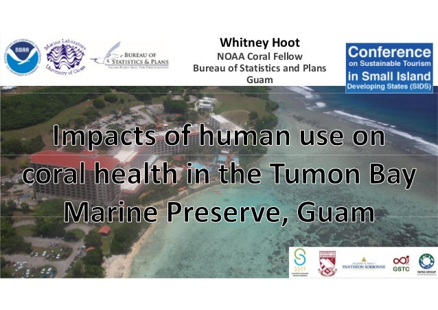 Whitney Hoot NOAA Coral Fellow Bureau of Statistics and Plans Guam
