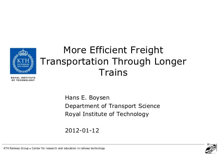 More Efficient Freight                          Transportation Through Longer                                      Trains ...