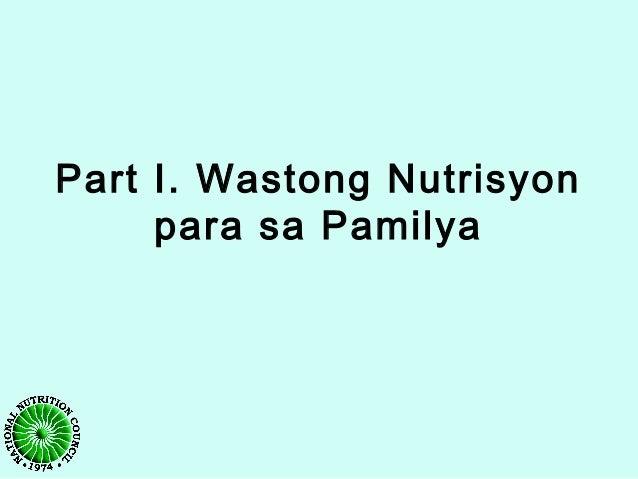 Part I. Wastong Nutrisyon para sa Pamilya