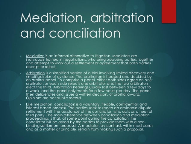 difference between arbitration mediation and conciliation