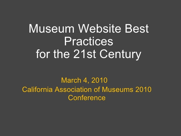 Museum Website Best Practices for the 21st Century