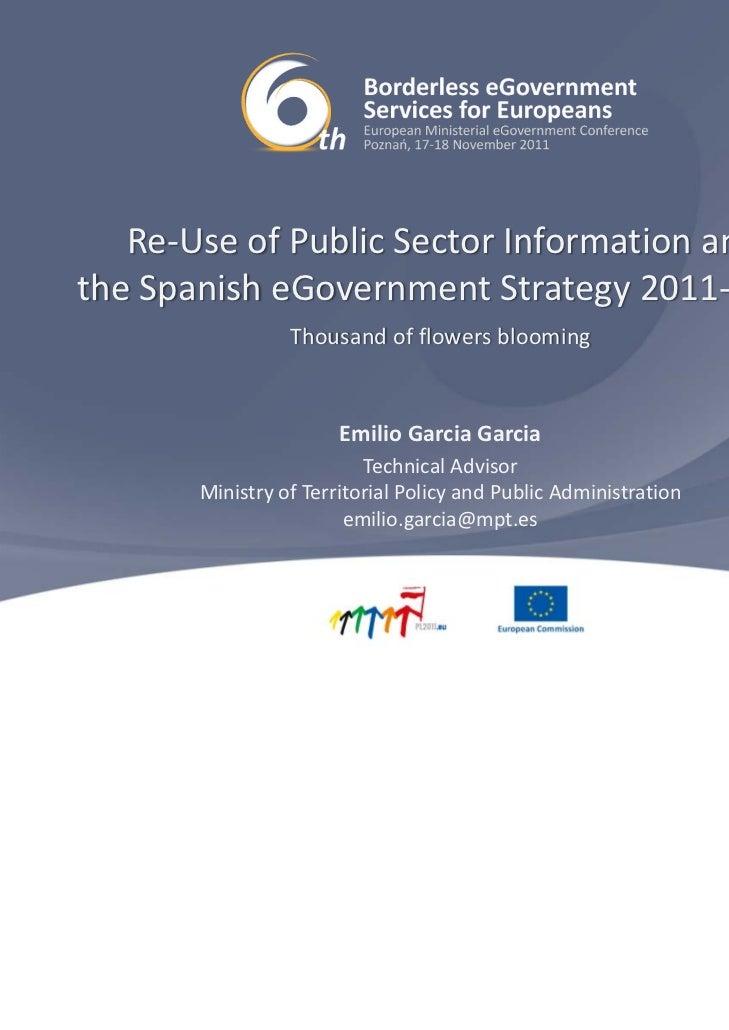 Re‐UseofPublicSectorInformationandtheSpanisheGovernment Strategy2011‐2015                 Thousandofflowersblo...