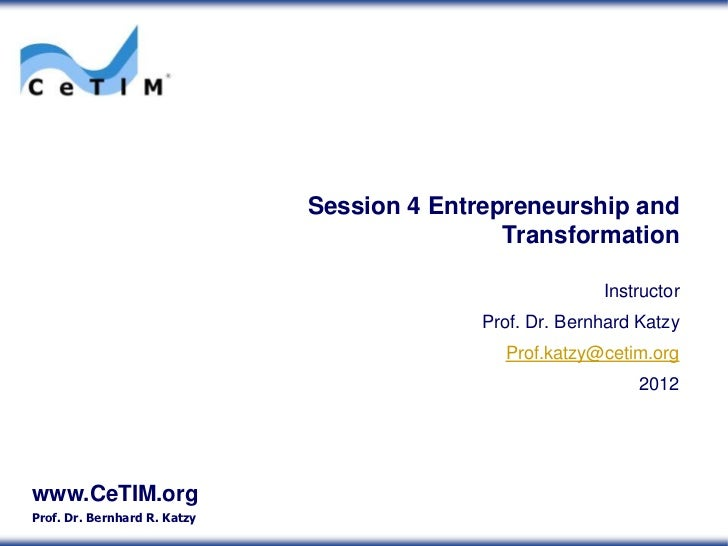 Session 4 Entrepreneurship and                                              Transformation                                ...