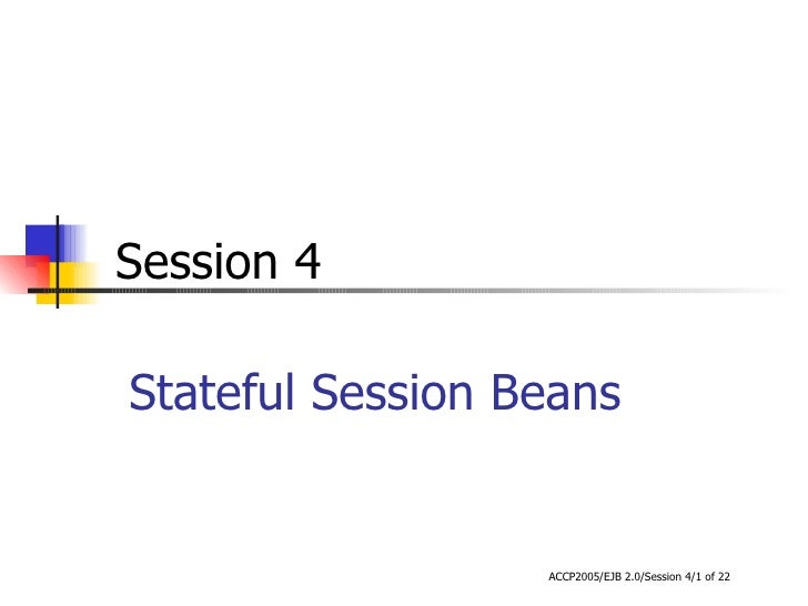Stateful Session Beans Session 4