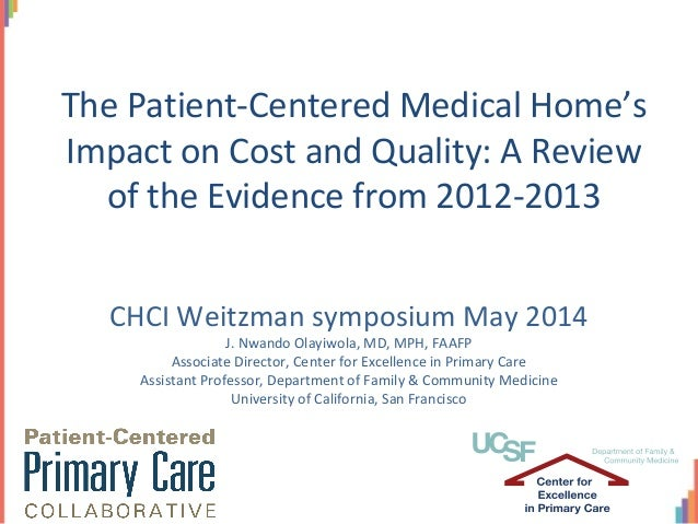 CHCI Weitzman symposium May 2014 J. Nwando Olayiwola, MD, MPH, FAAFP Associate Director, Center for Excellence in Primary ...