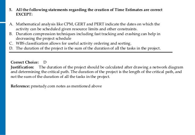 which of the following statements regarding pert times is true