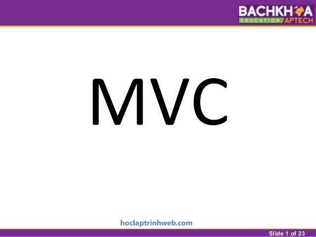 Slide 1 of 23 MVC