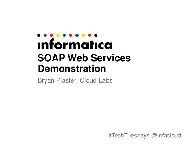 TechTuesdays Session 5: SOAP Web Services Made Easy