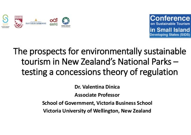 The prospects for environmentally sustainable tourism in New Zealand's National Parks – testing a concessions theory of re...