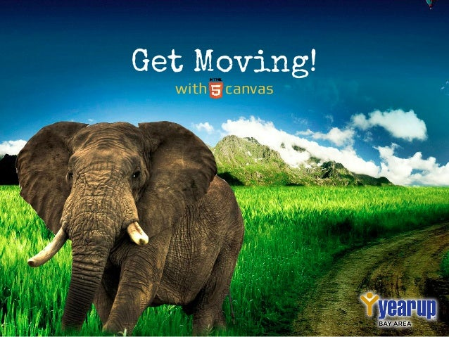 Get Moving! with canvas