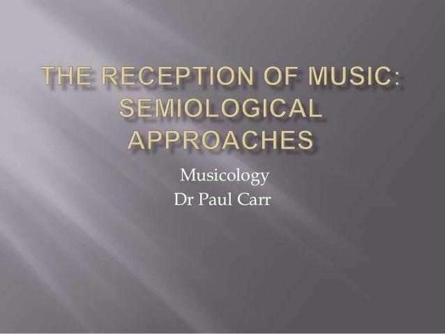 Musicology Dr Paul Carr