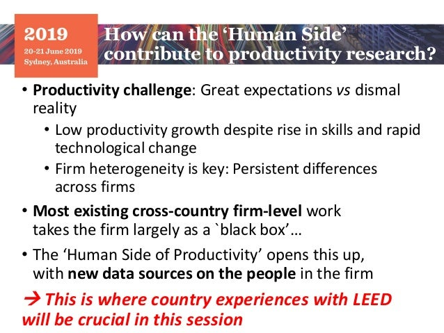 • Productivity challenge: Great expectations vs dismal reality • Low productivity growth despite rise in skills and rapid ...