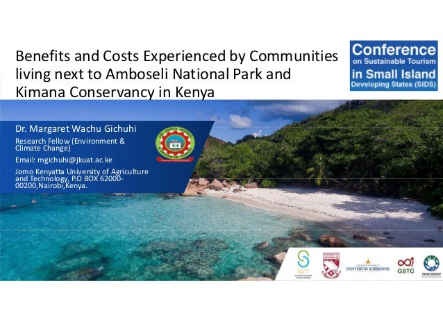 Benefits and Costs Experienced by Communities living next to Amboseli National Park and Kimana Conservancy in Kenya Dr. Ma...