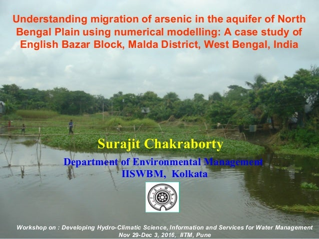 Understanding migration of arsenic in the aquifer of North Bengal Plain using numerical modelling: A case study of English...