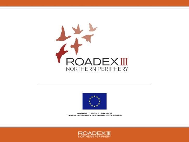THIS PROJECT IS BEING PART-FINANCED BYTHE EUROPEAN UNION EUROPEAN REGIONAL DEVELOPMENT FUND