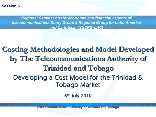 Costing Methodologies and Model DevelopedCosting Methodologies and Model Developed by The Telecommunications Authority ofb...