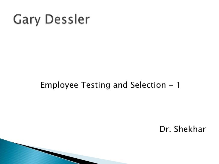 Employee Testing and Selection - 1                            Dr. Shekhar