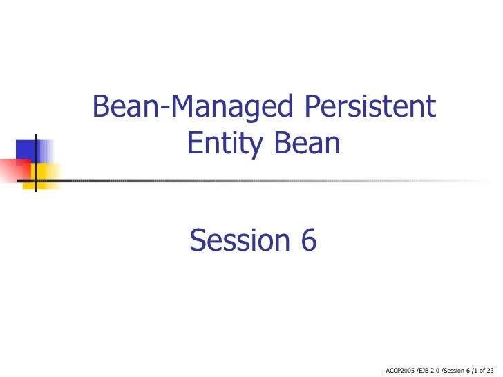 Bean-Managed Persistent Entity Bean Session 6