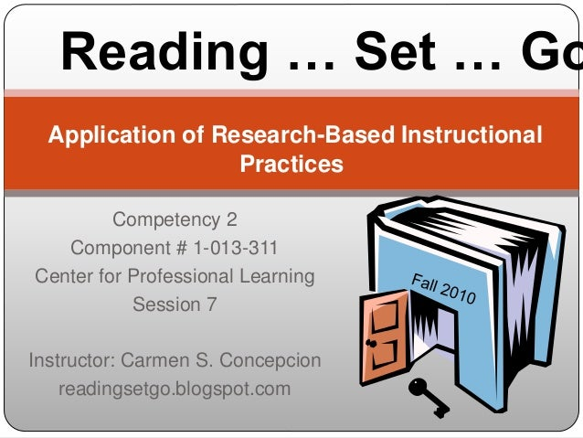 Competency 2 Component # 1-013-311 Center for Professional Learning Session 7 Instructor: Carmen S. Concepcion readingsetg...