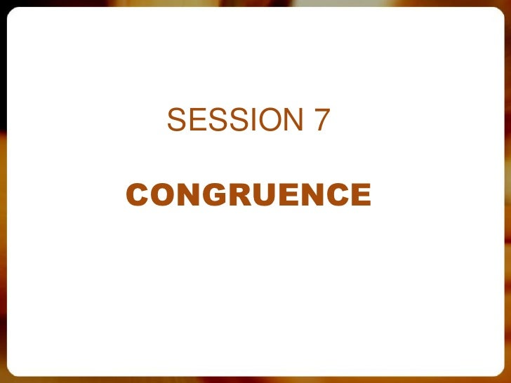 SESSION 7CONGRUENCE