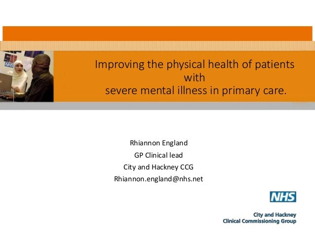Improving The Physical Health Of Patients With Severe