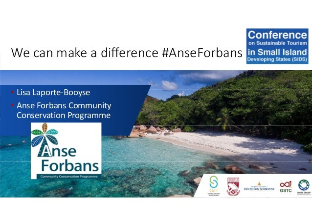 We can make a difference #AnseForbans • Lisa Laporte-Booyse • Anse Forbans Community Conservation Programme