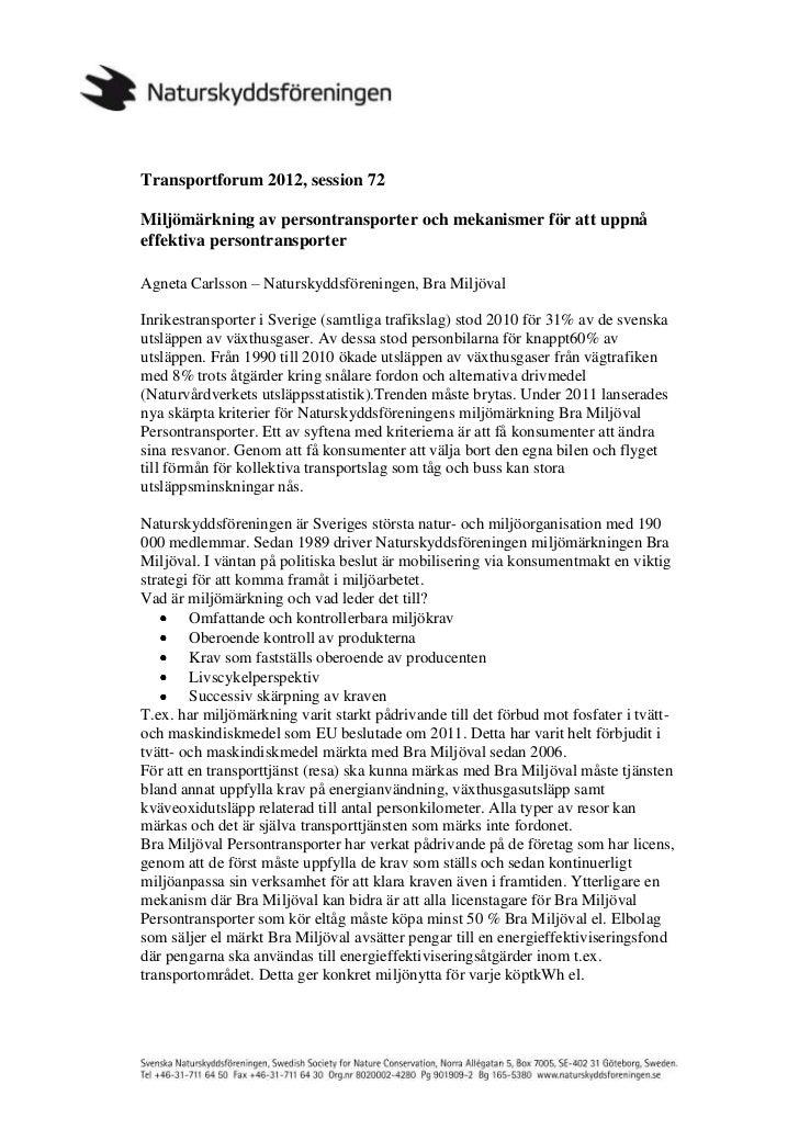 Transportforum 2012, session 72Miljömärkning av persontransporter och mekanismer för att uppnåeffektiva persontransporterA...