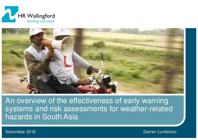 November 2016 An overview of the effectiveness of early warning systems and risk assessments for weather-related hazards i...