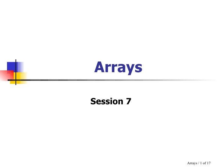 Arrays Session 7
