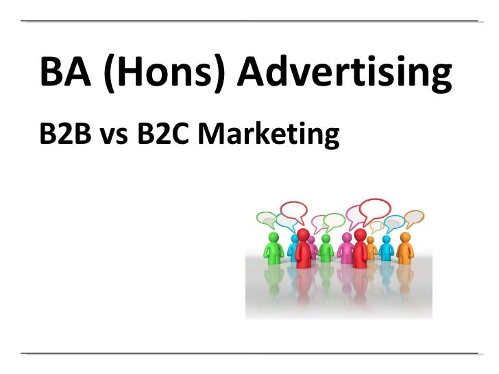 BA (Hons) Advertising B2B vs B2C Marketing