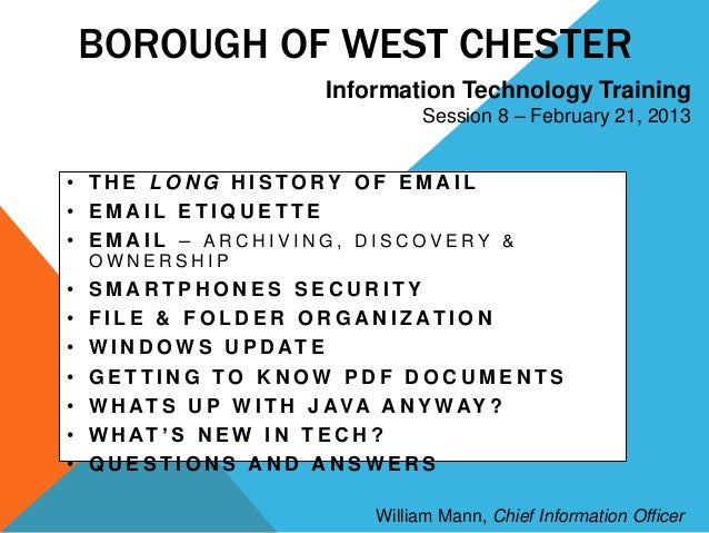 BOROUGH OF WEST CHESTER                         Information Technology Training                                   Session ...