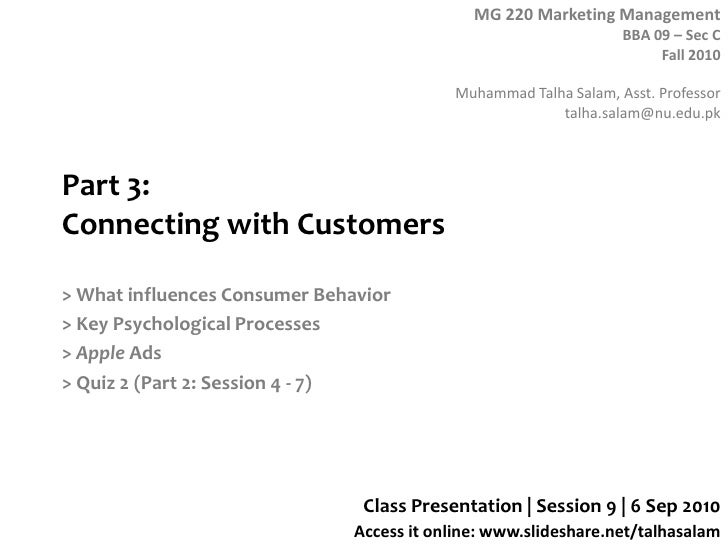 Part 3: Connecting with Customers<br />> What influences Consumer Behavior<br />> Key Psychological Processes<br />> Apple...
