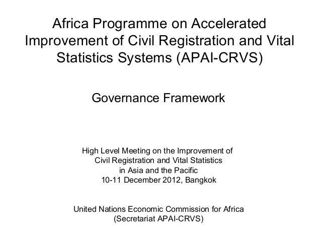Africa Programme on AcceleratedImprovement of Civil Registration and Vital    Statistics Systems (APAI-CRVS)           Gov...