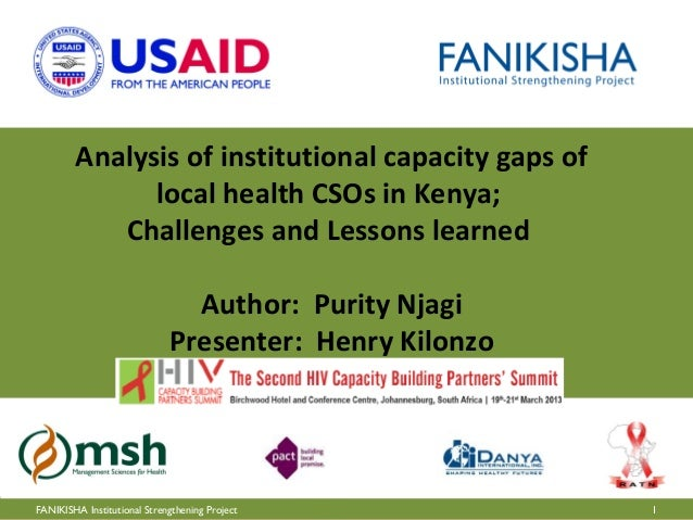 Analysis of institutional capacity gaps of              local health CSOs in Kenya;           Challenges and Lessons learn...