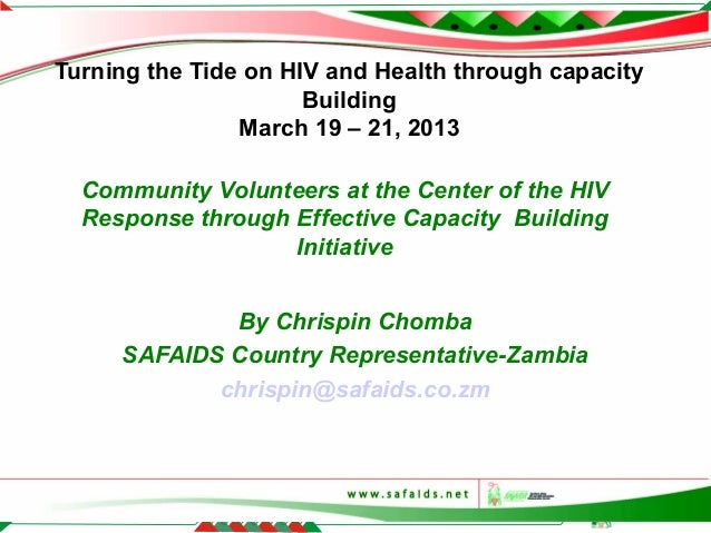 Turning the Tide on HIV and Health through capacity                      Building                March 19 – 21, 2013      ...