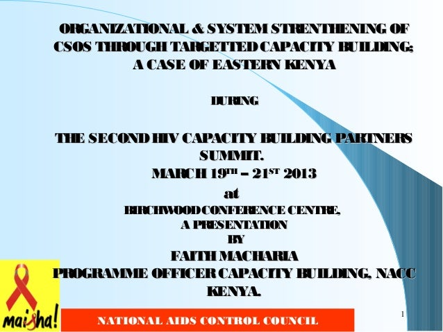 ORGANIZATIONAL & SYSTEM STRENTHENING OFCSOS THROUGH TARGETTED CAPACITY BUILDING;         A CASE OF EASTER KENYA           ...