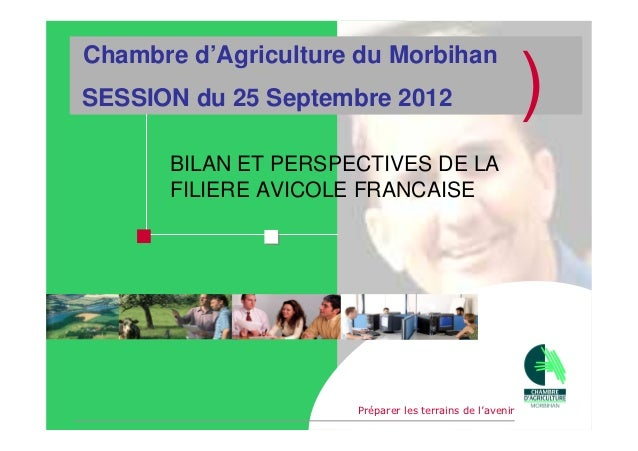 session chambre d 39 agriculture du morbihan 25 septembre 2012. Black Bedroom Furniture Sets. Home Design Ideas