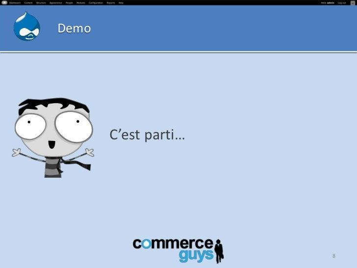 Demo       C'est parti…                      8