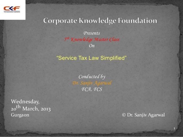 "Presents                     5th Knowledge Master Class                                On                   ""Service Tax L..."