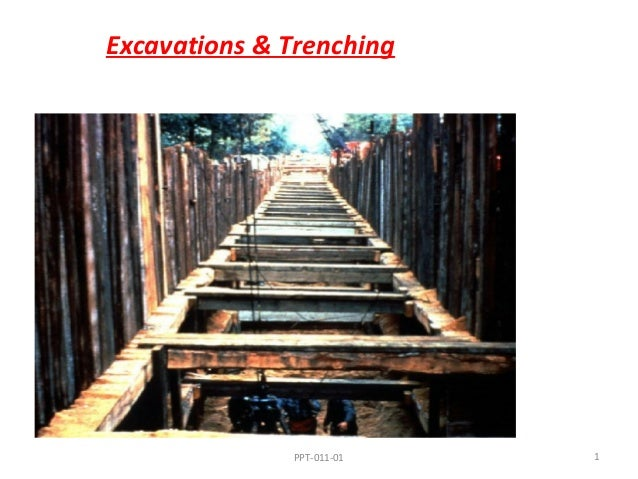 Excavations & Trenching  PPT-011-01  1