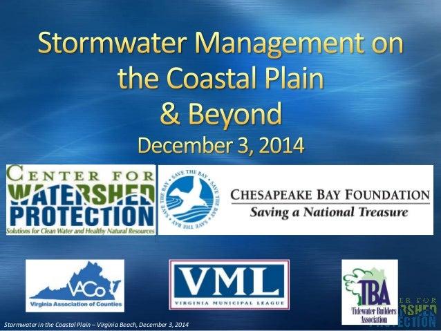 Stormwater in the Coastal Plain – Virginia Beach, December 3, 2014