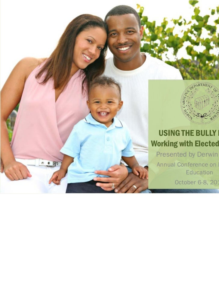 USING THE BULLY PULPITWorking with Elected Officials Presented by Derwin Dubose Annual Conference on Financial           E...