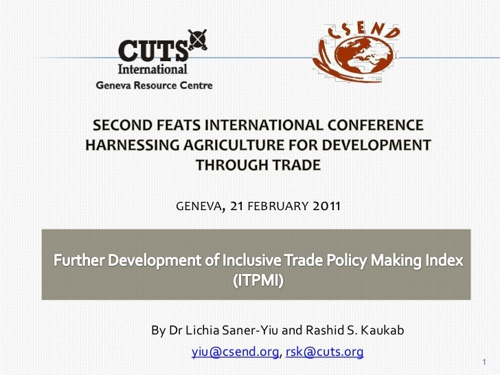 Second FEATS International Conference<br />Harnessing Agriculture for Development through Trade<br />geneva, 21 february 2...