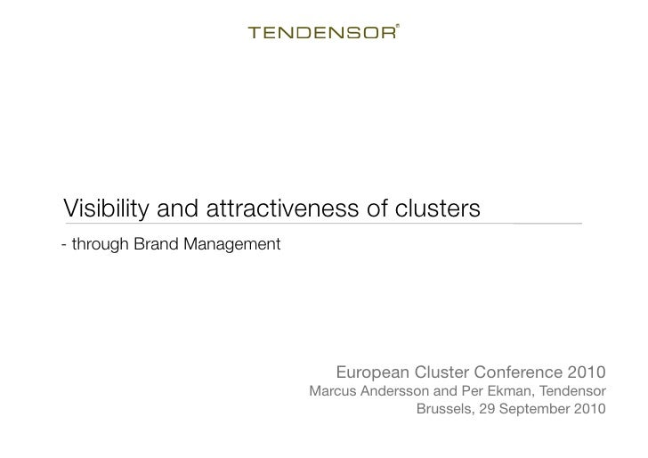 Visibility and attractiveness of clusters  - through Brand Management                                      European Cluste...