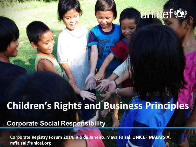 Children's Rights and Business Principles Corporate Social Responsibility Corporate Registry Forum 2014. Rio de Janeiro. M...